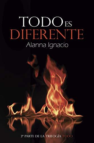 Todo es diferente de Alanna Ignacio