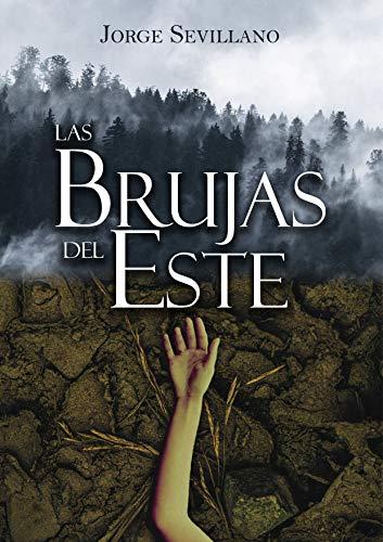 Las brujas del Este por Jorge Sevillano