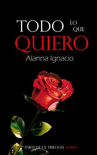 Todo lo que soñé de Alanna Ignacio